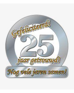 25 Jaar Getrouwd - Huldeschild Special