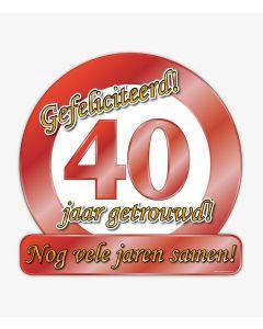 40 Jaar Getrouwd - Huldeschild Special