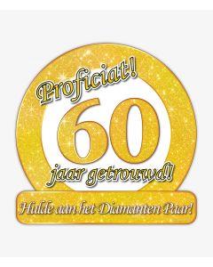 60 Jaar Getrouwd - Huldeschild Special