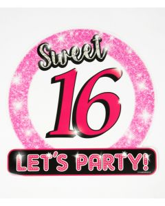 Sweet 16 Verkeersbord / Huldeschild
