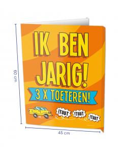 Raambord (window-sign ) Ik Ben Jarig 3X Toeteren